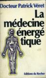 La medecine energetique