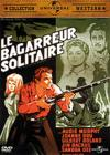DVD &amp; Blu-ray - Le Bagarreur Solitaire