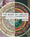 The book of circles ; visualizing spheres of knowledge