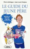 Livres - Le guide du jeune père (édition 2011)