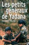 Les petits généraux de Yadana