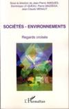Sociétés - environnements ; regards croisés