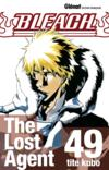 Bleach t.49 ; the lost agent