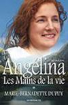Livres - Angelina t.1 ; les mains de la vie