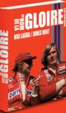 Nicki Lauda / James Hunt ; au nom de la gloire