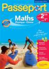 PASSEPORT ; mathématiques/sciences physiques ; de la 2nde à la 1ère ; cahier de vacances