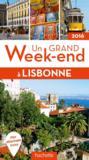 Un Grand Week-End ; Lisbonne (Edition 2016)
