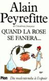 Livres - Quand la rose se fanera