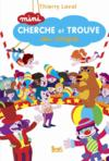 Livres - Mini cherche et trouve au cirque
