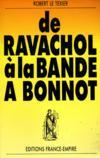 De Ravachol à la bande à Bonnot