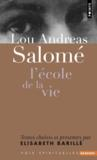 Lou Andreas Salomé ; l'école de la vie