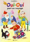 Oui-Oui Part En Voyage