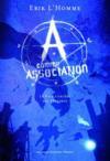 Livres - A comme association t.1 ; la pâle lumière des ténèbres