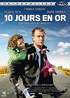 DVD & Blu-ray - 10 Jours En Or