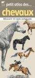 Livres - Petit atlas des chevaux