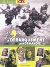 Debarquement en normandie 6 juin 44 (le