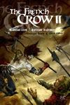 Livres - The french crow t.2 : medieval crow ; parisian nightmare