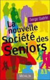 La nouvelle société des seniors