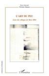 L'art du peu ; actes du colloque de Metz 2004