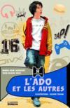 L'ado et les autres (édition 2010)