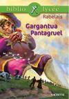 Livres - Gargantua ; Pantagruel