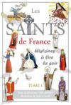 Les saints de France t.1