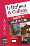 LE ROBERT & COLLINS ; MAXI + ; dictionnaire allemand