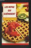 Les repas qui guerissent -Livre de recettes