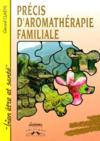 Précis d'aromathérapie familiale