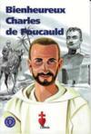 Bienheureux Charles De Foucauld (Chemins De Lumiere N 9)