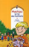 L'école d'Agathe ; Mathieu le roi des bonbons