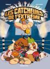 Les catcheurs de l'extrême t.1 ; les kings du ring