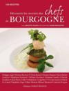 Découvrir les recettes des chefs de Bourgogne