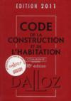 Code de la construction et de l'habitation commente (edition 2011)