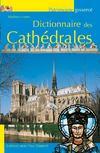 Livres - Dictionnaire Des Cathedrales