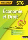 Memos Reflexes ; Economie Et Droit ; Stg