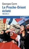 Livres - Le Proche-Orient clat t.2 ; 1956-2012