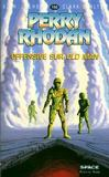 Livres - Perry Rhodan. 155. Offensives sur old man