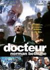 DVD & Blu-ray - Docteur Norman Bethune