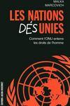 Les nations désunies ; comment l'ONU enterre les droits de l'homme