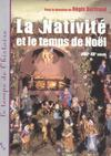 Livres - La nativite et le temps de noel xvii-xx siecle