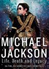 DVD & Blu-ray - Michael Jackson : Life, Death And Legacy