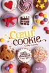 Les filles au chocolat T.6 ; coeur cookie