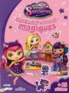 Les mini-sorcières ; mon livre d'activités magiques