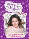 Violetta ; mon journal intime t.2 ; un an après