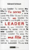 Tu seras un leader ma fille