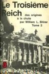 Le Troisieme Reich : Des Origines A La Chute Tome 2