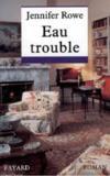 Eau Trouble