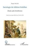 Livres - Sociologie Du Folklore Bresilien ; Etudes Afro-Bresiliennes