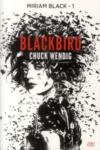 Miriam Black t.1 ; blackbirds
